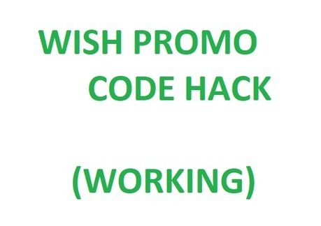 Wish Promo Code Hack 2019 | wish promo code Hac