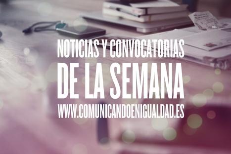 12 de mayo: Noticias y convocatorias de la semana en Comunicando en Igualdad | Comunicando en igualdad | Scoop.it