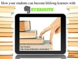 How to students can use Evernote for lifelong l...   Library learning centre builds lifelong learners.   Scoop.it