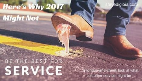 Here's Why 2017 Might NOT Be The Best For Service | Guest Service | Scoop.it