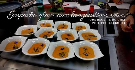 Gaspacho glacé aux langoustines rôties par Philippe Ibarboure - Essor | Cuisine et cuisiniers | Scoop.it