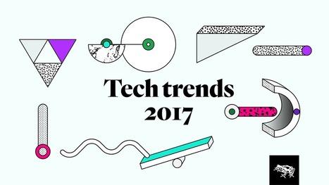 Tech Trends 2017 | Expertiential Design | Scoop.it