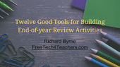 Free Technology for Teachers: 12 Tools for Creating End-of-Year Review Activities | My K-12 Ed Tech Edition | Scoop.it