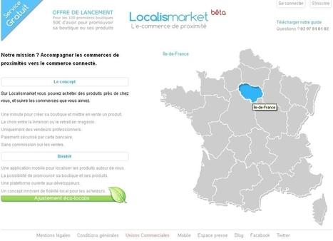Localismarket.fr : tout pour l'e-commerce de proximité   Mobile & Magasins   Scoop.it