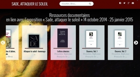 La bibliothèque du Musée d'Orsay ouvre un site multimédia dédié à Sade | Des livres, des bibliothèques, des librairies... | Scoop.it