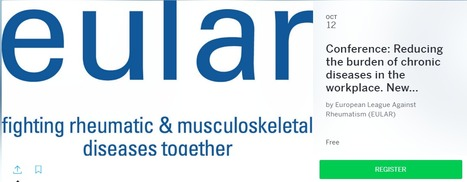 EULAR Conference on Reducing the burden of chronic diseases in the workplace.   Worplace health promotion   Scoop.it