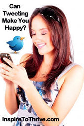 Can Tweeting Make You Happy When You Are Feeling Down? | Inspiring Social Media | Scoop.it