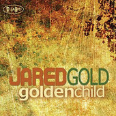 Jared Gold - Golden Child (Posi-Tone, 2012) | Jazz from WNMC | Scoop.it
