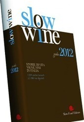 Slow Wines on Tour - Slow food | Slow Cities | Scoop.it