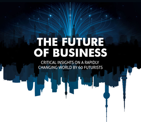 Learn more about the future of business | GWTNext -GLOBAL WORKFORCE TRANSFORMATION - PAVING THE TRAIL TO THE FUTURE. | Scoop.it