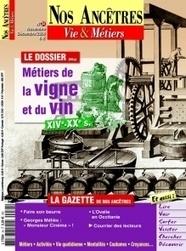 Nos Ancêtres Métiers de la vigne et du vin | Rhit Genealogie | Scoop.it