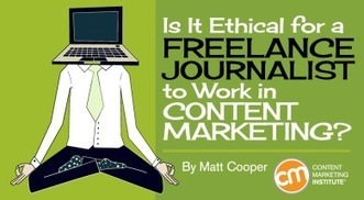 Is It Ethical for a Freelance Journalist to Work in Content Marketing? | Ethics | Scoop.it