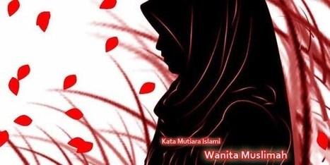 Kata Mutiara Islami Khusus Bagi Wanita Muslimah