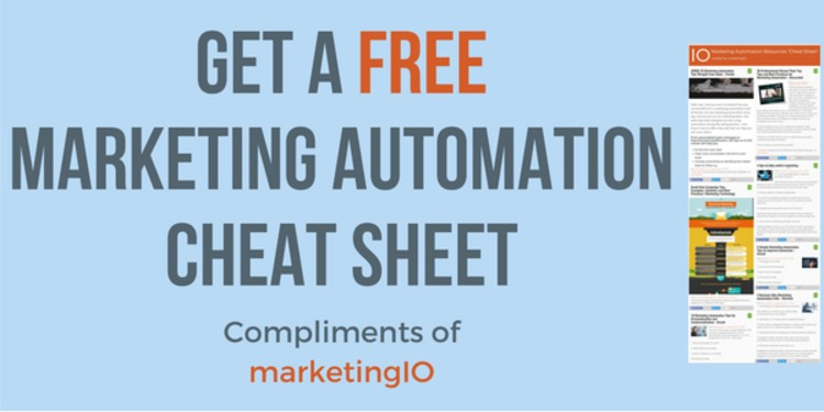 Get a FREE Marketing Automation<br/>Cheat Sheet - marketingIO | The MarTech Digest | Scoop.it