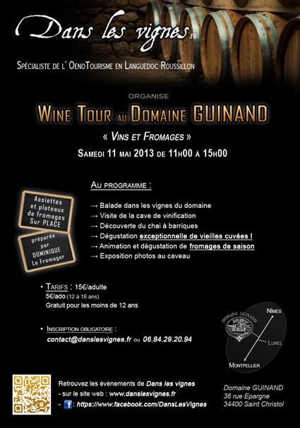 WINE TOUR au Domaine Guinand | Tourisme du vin | Scoop.it