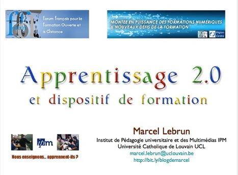 Apprentissage 2.0 et dispositif de formation. Marcel Lebrun. 9R | eLearning - entre pedagogie & technologie - between pedagogy & technology | Apprendre : méthodes et outils liés aux technologies | Scoop.it