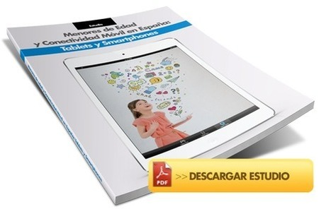 Estudio: Menores de Edad y Conectividad Móvil en España: Tablets y Smartphones   Noticias, Recursos y Contenidos sobre Aprendizaje   Scoop.it