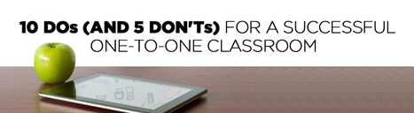 We Are Teachers - 10 DOs and DON'Ts for a Successful One-to-One Classroom | IPads in school | Scoop.it