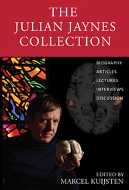 The Julian Jaynes Collection | Edited by Marcel Kuijsten | cognition | Scoop.it