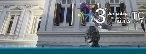 III Jornadas Tic e Innovación en el aula - Dirección EaD | Bibliotecas y Educación Superior | Scoop.it