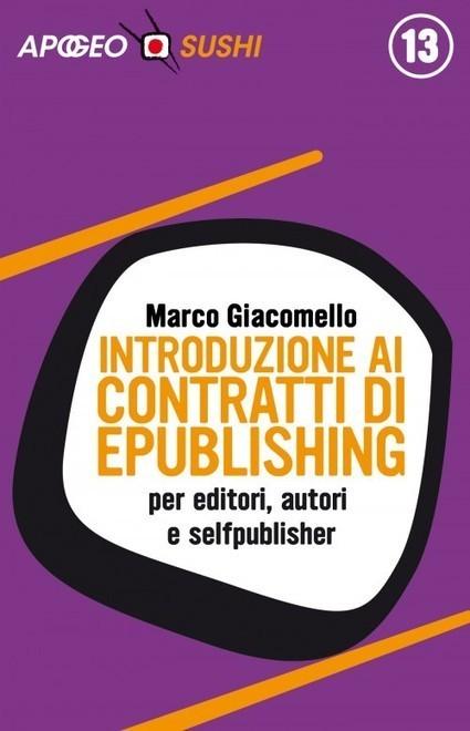 Introduzione al diritto d'autore e ai contratti di ePublishing | Come Creare e Pubblicare un eBook | Scoop.it