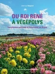 Les plantes naissent et fleurissent en Anjou- Un livre et des conférences | Terre des Sciences | HORTICULTURE BOTANIQUE | Scoop.it