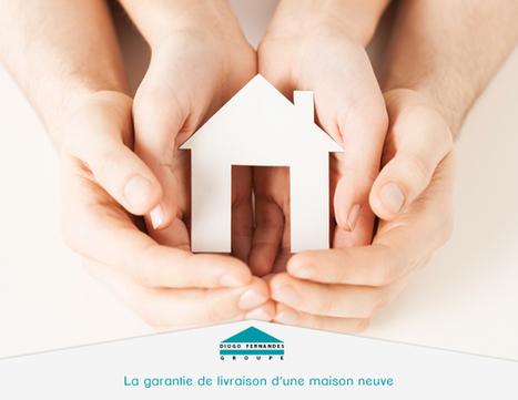 La garantie de livraison d'une maison neuve | Maison individuelle | Scoop.it