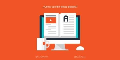 ¿Cómo escribir textos digitales que cautiven a humanos y a Google por igual? | Espacios Multiactorales | Scoop.it