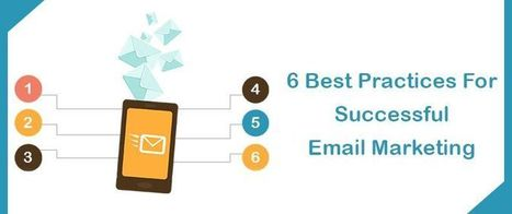6 Best Practices For Successful Email Marketing | AlphaSandesh Email Marketing Blog | best email marketing Tips | Scoop.it
