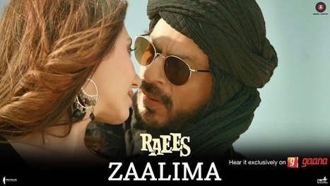 ZAALIMA LYRICS – Raees | Arijit Singh | ShahRukh Khan, Mahira Khan - Latest Hindi Lyrics | Lyrics | Scoop.it