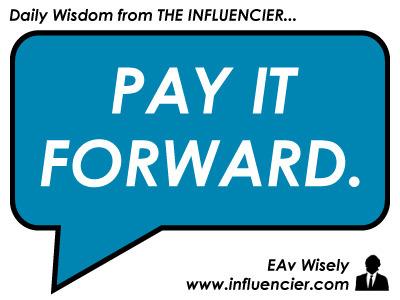Empire Avenue Wisdom 032 – Pay It Forward   #SocialEmpire   Scoop.it