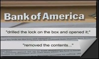 Bank of America drills open customer safe deposit box and removescontents. | The Truth Behind the Headlines | Scoop.it