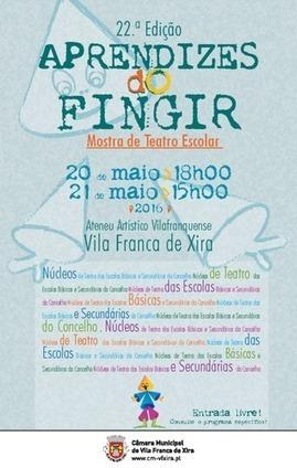 Aprendizes do Fingir | Município de Vila Franca de Xira | Xira News | Scoop.it