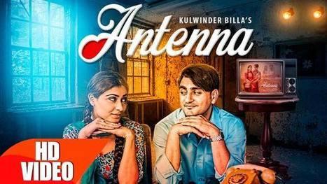 ANTENNA LYRICS - Kulwinder Billa   Punjabi Song