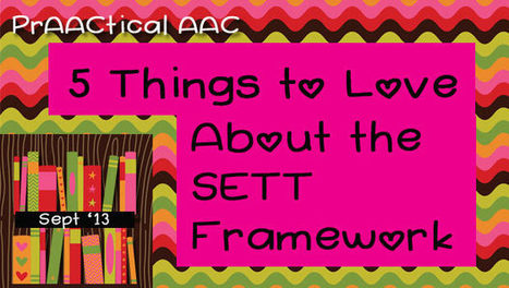 5 Things to Love About the SETT Framework | Communication and Autism | Scoop.it
