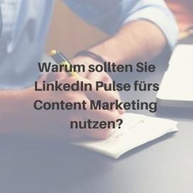 LinkedIn Publishing: Wie Sie Pulse fürs Content Marketing nutzen | MEDIACLUB | Scoop.it