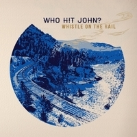 WNMC Favorites from 2013: Who Hit John? –Whistle on the Rail | WNMC Music | Scoop.it