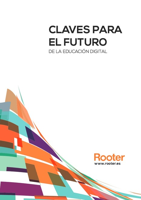 Claves para el futuro de la Educación Digital | Creative Tools... and ESL | Scoop.it