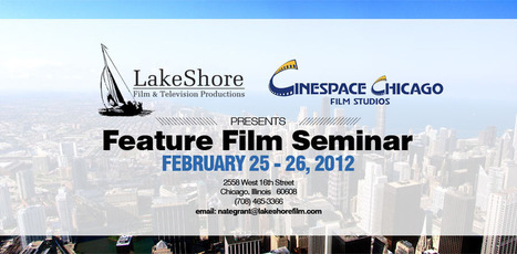 Chicago Check Out The LakeShore Feature FIlm Seminar Feb 25- 26 2012 @natebg @filmseminar | Transmedia Indie Watch | Scoop.it