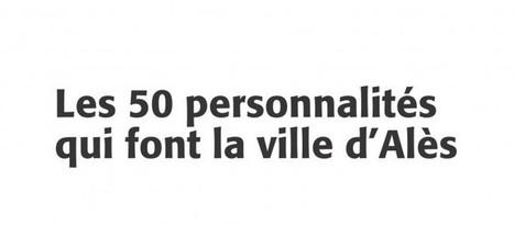 Deux entrepreneurs de Leader Alès dans les 50 personnalités qui font la ville d'Alès | Cévennes : économie et rayonnement | Scoop.it