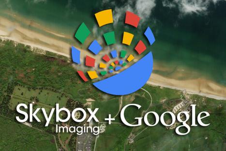 Geoinformación: Google brinda imágenes satelitales actualizadas para mejorar el planeta con Skybox for Good | #GoogleEarth | Scoop.it