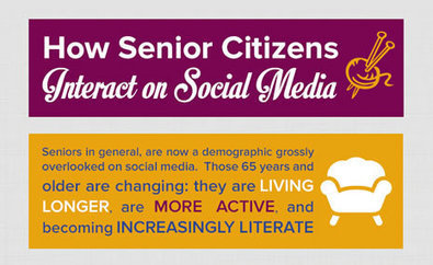 How Senior Citizens Interact on Social Media | Soup for thought | Scoop.it