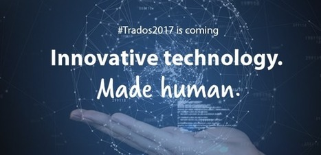SDL Trados Studio 2017: upLift technology for more fuzzy matches, AdaptiveMT machine translation engines, new version of GroupShare, ability to merge segments over hard returns, and more (from SDL ... | Translator Tools | Scoop.it