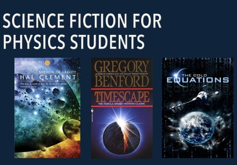 Science Fiction for Physics Students | Teaching Science Fiction | Scoop.it