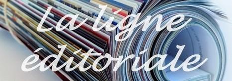 La ligne éditoriale, véritable colonne vertébrale de votre blog | Content Strategy | Scoop.it
