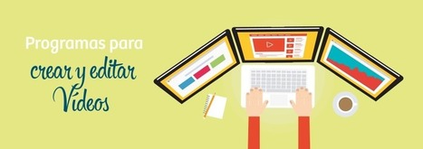 Mejores programas para crear y editar vídeos en PC y Mac | Educació de Qualitat i TICs | Scoop.it