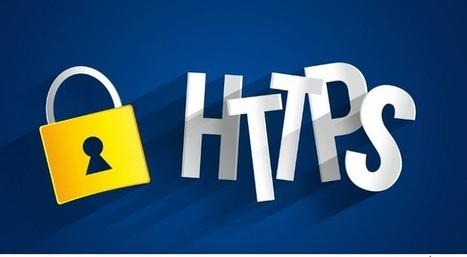 Checklist pour passer sans faute de HTTP à HTTPS | BeinWeb - Conseils et Formation Webmarketing pour entrepreneurs et PME motivés | Scoop.it