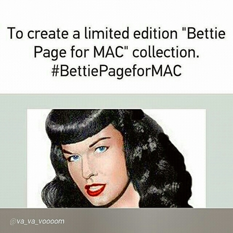 Petition @maccosmetics for a Limited Edition Bettie Page MAC Collection! #BettiePageforMAC - please sign! | BeautyCoutureNews | Scoop.it