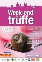 UZES La truffe à la fête tout le week-end ! - Objectif Gard   Fête de la Gastronomie 22 au 24 sept. 2017   Scoop.it