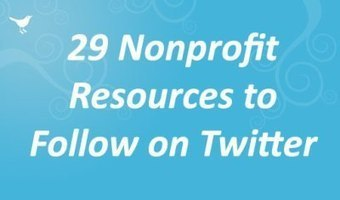 29 Nonprofit Resources to Follow on Twitter  | Nonprofit Tech 2.0 | The Good Scoop | Scoop.it